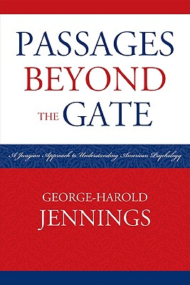 Passages Beyond the Gate By Jennings, George-Harold