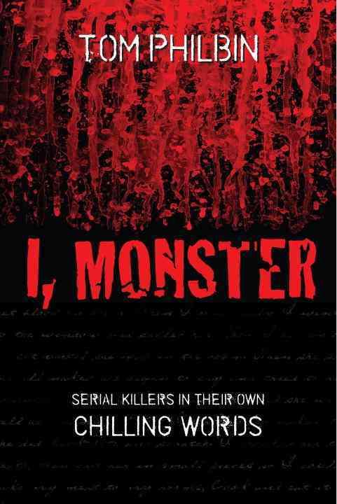I, Monster By Philbin, Tom